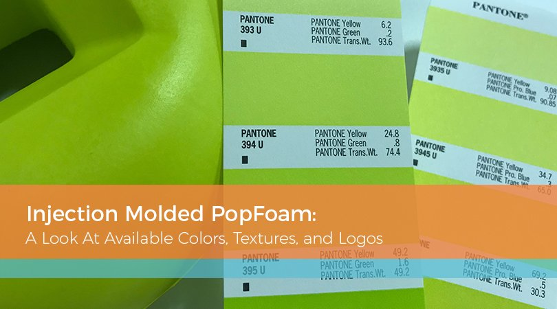 Injection Molded PopFoam: A Look At Available Colors, Textures, and Logos